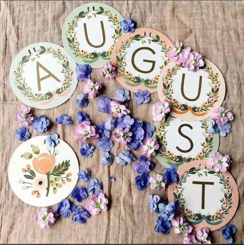 Welcoming August