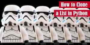 How to Clone a List in Python Featured Image