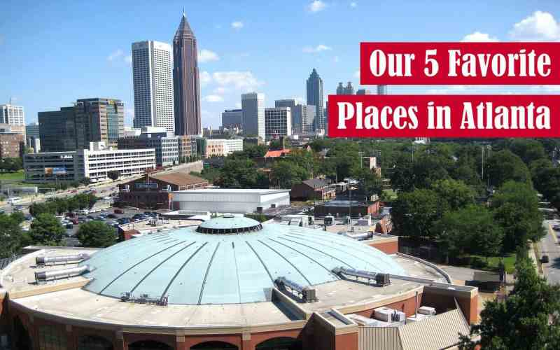 Our 5 Favorite Places in Atlanta Featured Image