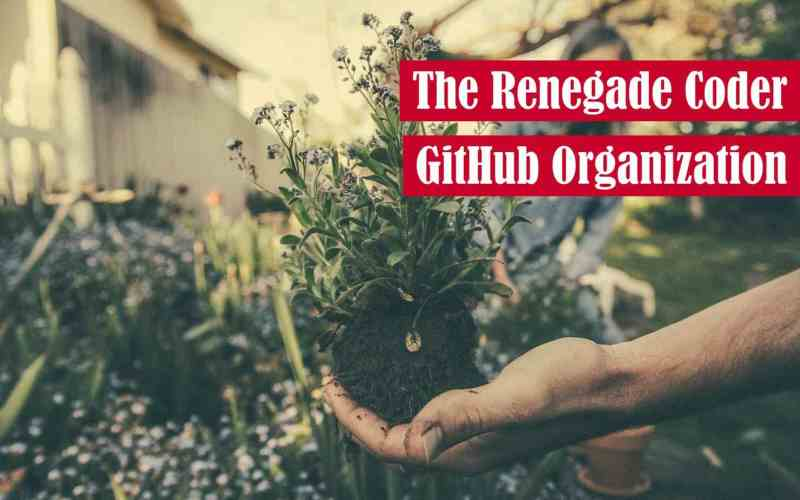 The Renegade Coder GitHub Organization Featured Image