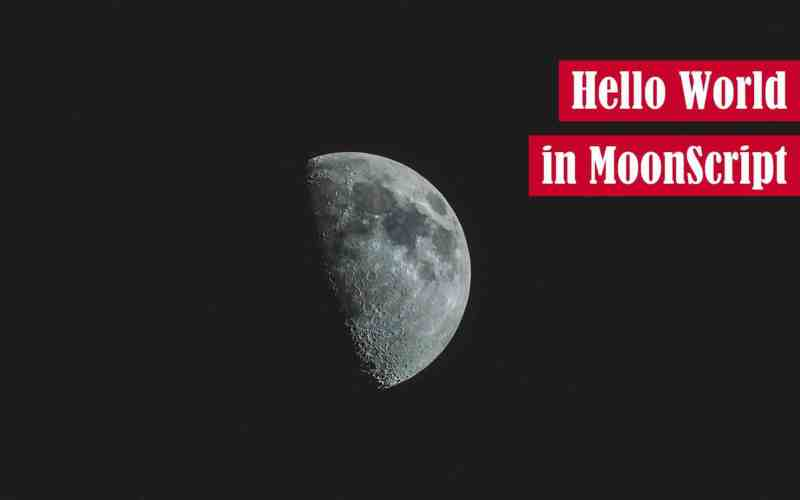 Hello World in MoonScript Featured Image