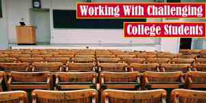 Working with Challenging College Students Premium Featured Image