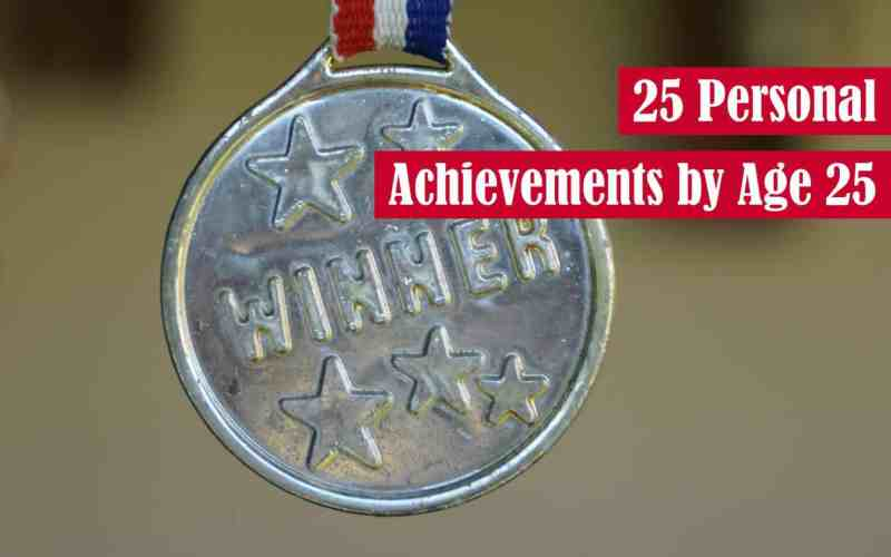 25 Personal Achievements by Age 25 Featured Image