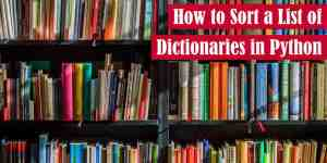 How to Sort a List of Dictionaries in Python Featured Image
