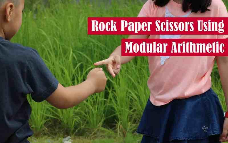 Rock Paper Scissors Using Modular Arithmetic