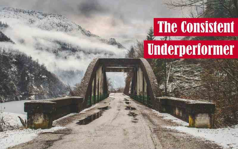 The Consistent Underperformer Featured Image