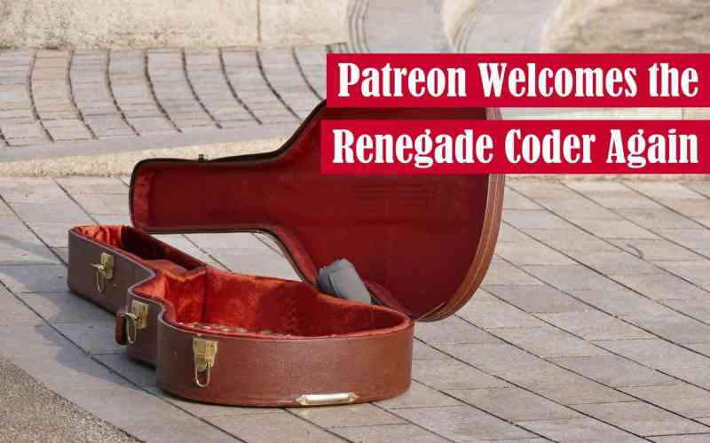 Patreon Welcomes The Renegade Coder Again Featured Image