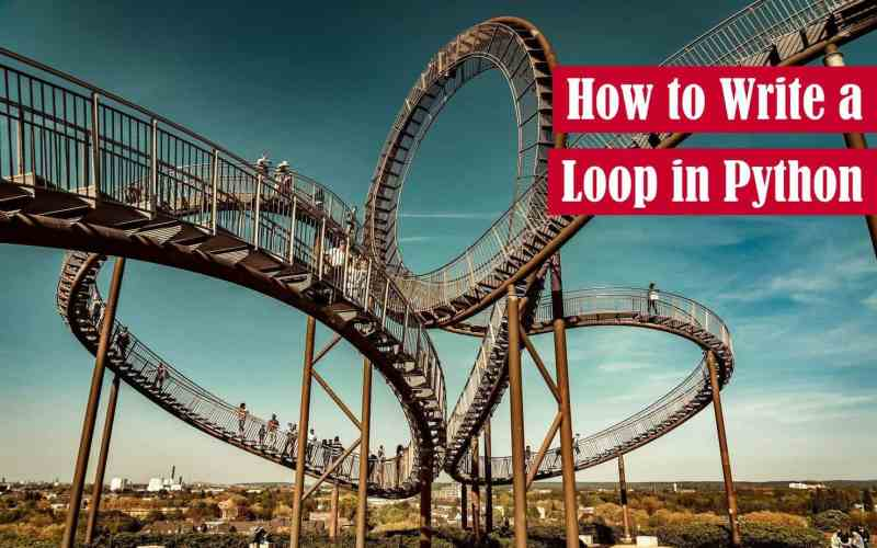 How to Write a Loop in Python Featured Image