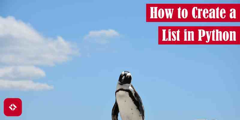 How to Create a List in Python Featured Image