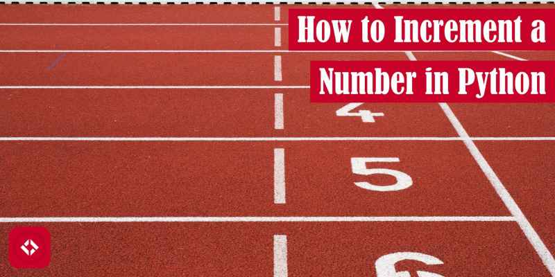 How to Increment a Number in Python