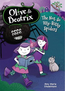 Olive & Beatrix: The Not-So-Itty-Bitty Spiders - Theresa's Reviews