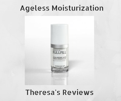Ageless Moisturization - on Theresa's Reviews - Demarche Labs Fullfill