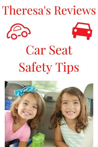 Theresa's Reviews 5 Must-Read Car Seat Safety Tips