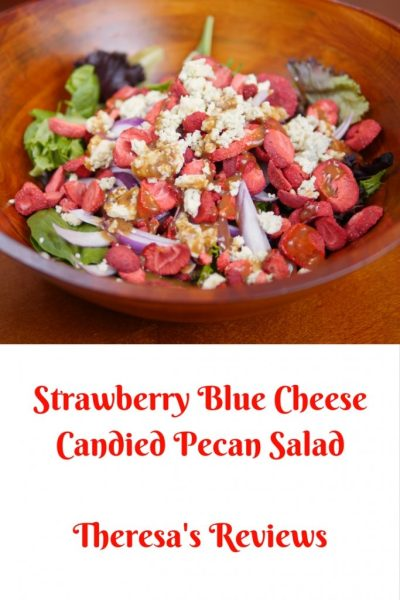 Theresa's Reviews - Strawberry Blue Cheese Candied Pecan Salad