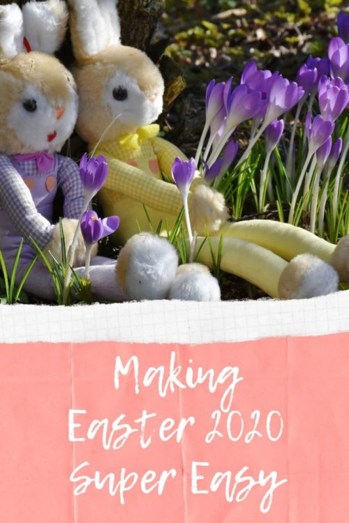 Making Easter 2020 Super Easy