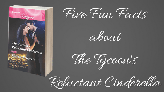 Five Fun Facts about The Tycoon's Reluctant Cinderella