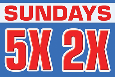 5X and 2X Points Every Sunday