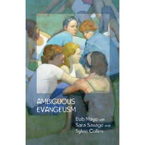 ambiguous evangelism