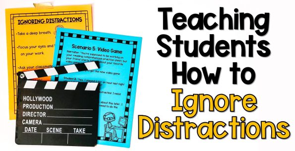 teaching students how to ignore distractions