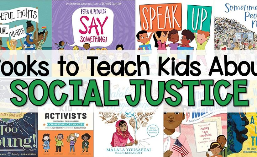Books to Teach Kids About Social Justice and Action