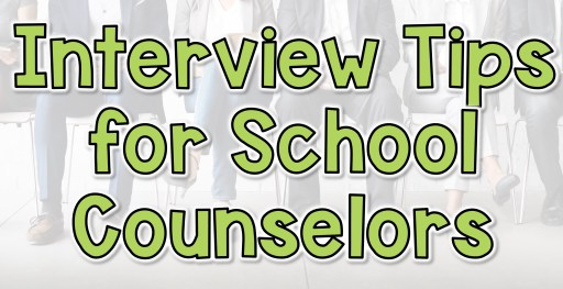 interview tips for school counselors