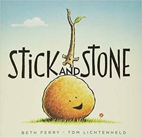 stick and stone by beth ferry and tom lichtenheld book cover