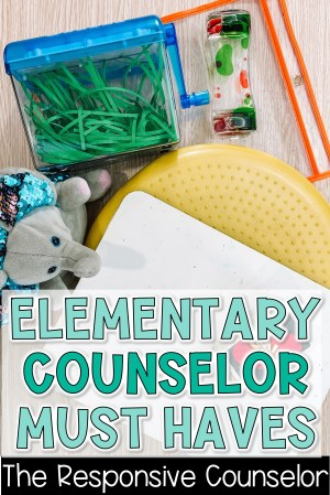 Elementary School Counselor Must Haves