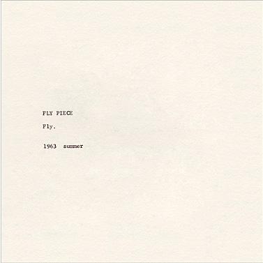 Yoko Ono, 'FLY PIECE', 1963.
