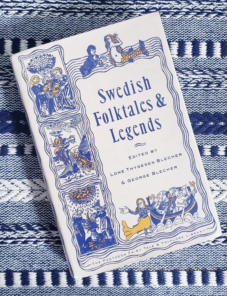 Swedish Folktales & Legends Book Cover | Lone Thygesen Blecher and George Blecher