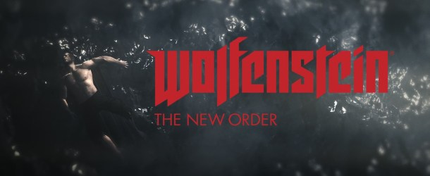 Wolfenstein: The New Order – The Verdict