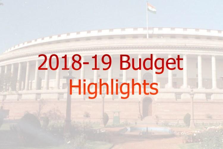 Budget 2018-19 Highlights