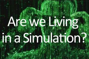 Are-we-living-in-a-Simulation