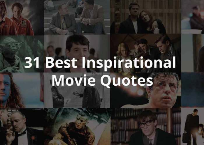 Inspirational Hollywood Movie Quotes