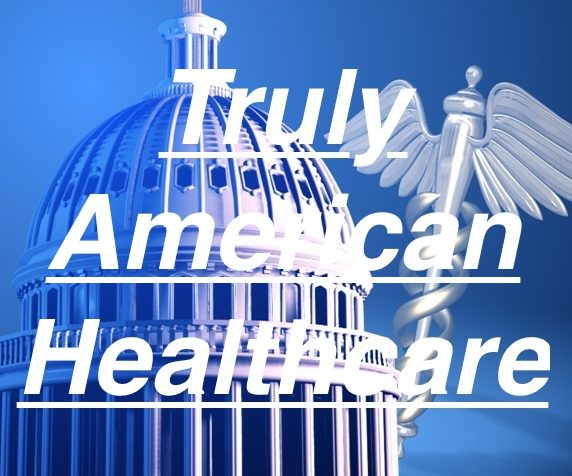 A truly healthcare system that is constitutional.
