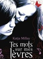 https://therewillbebooks.wordpress.com/2014/02/19/tes-mots-sur-mes-levres/