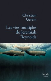 http://www.editions-stock.fr/les-vies-multiples-de-jeremiah-reynolds-9782234078895