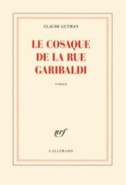 http://www.gallimard.fr/Catalogue/GALLIMARD/Blanche/Le-cosaque-de-la-rue-Garibaldi