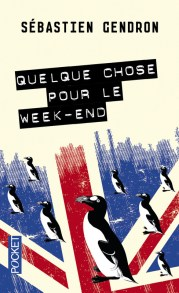 https://www.pocket.fr/tous-nos-livres/romans/romans-francais/quelque_chose_pour_le_week-end-9782266240536/