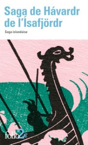 http://www.gallimard.fr/Catalogue/GALLIMARD/Folio/Folio-2/Saga-de-Havardr-de-l-Isafjoerd