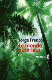 http://editions-metailie.com/livre/le-monde-exterieur/