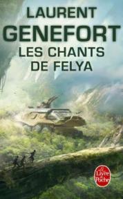http://www.livredepoche.com/les-chants-de-felya-laurent-genefort-9782253183945