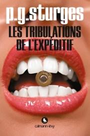 http://calmann-levy.fr/livres/les-tribulations-de-lexpeditif/