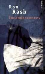 http://www.lecerclepoints.com/livre-incandescences-ron-rash-9782757858943.htm#page