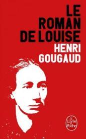 http://www.livredepoche.com/le-roman-de-louise-henri-gougaud-9782253185895