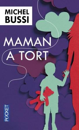 https://www.pocket.fr/tous-nos-livres/romans/romans-francais/maman_a_tort-9782266265843/