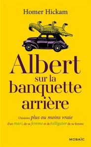 http://www.mollat.com/livres/hickam-homer-albert-sur-banquette-arriere-histoire-plus-moins-vraie-mari-femme-alli-9782280352949.html