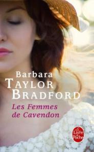 http://www.livredepoche.com/les-femmes-de-cavendon-barbara-taylor-bradford-9782253068020