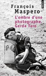 http://www.lecerclepoints.com/livre-ombre-photographe-gerda-taro-franois-maspero-9782757859117.htm