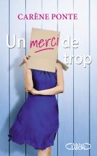 http://www.michel-lafon.fr/livre/1744-Un_merci_de_trop.html