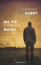 http://www.laffont.fr/site/ma_vie_entre_tes_mains_&100&9782221192368.html